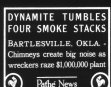 DYNAMITE STUMBLES FOUR SMOKE STACKS