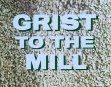 Grist To The Mill Reel 1