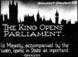 The King opens Parliament