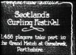 UK: CURLING: Scotland's Curling Festival
